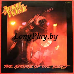 April Wine ‎ - The Nature Of The Beast