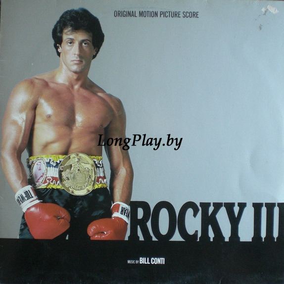Bill Conti ‎ - Rocky III (Original Motion Picture Score)