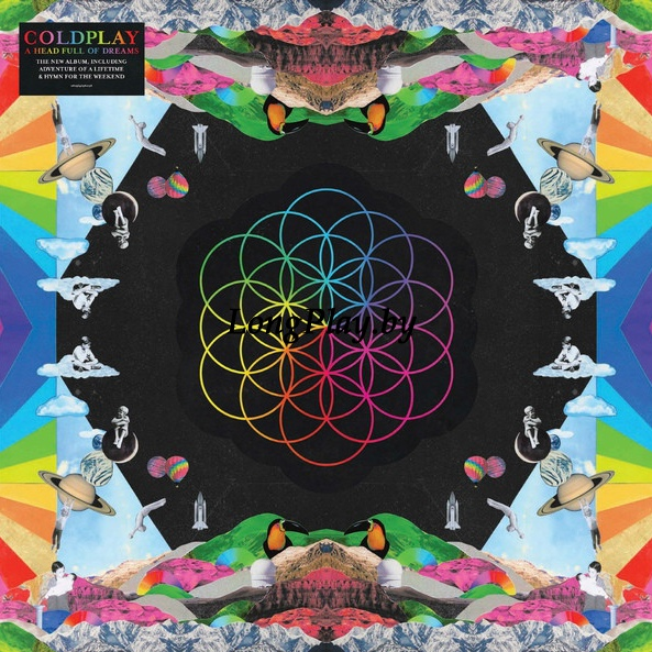 Coldplay - A Head Full Of Dreams ++