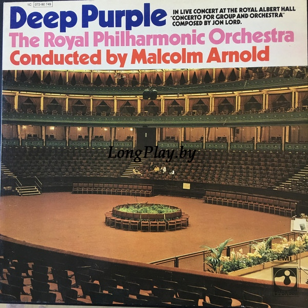 Deep Purple, The Royal Philharmonic Orchestra Conducted By Malcolm Arnold  - Concerto For Group And Orchestra