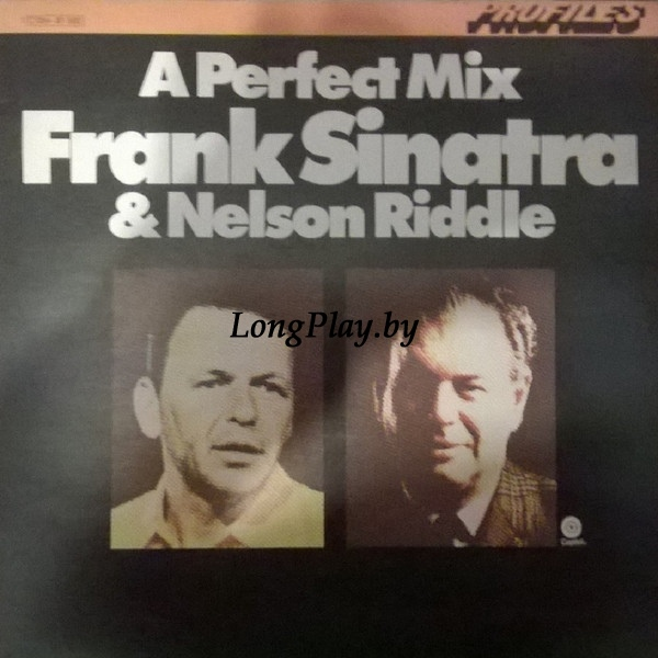 Frank Sinatra & Nelson Riddle  - A Perfect Mix Frank Sinatra & Nelson Riddle