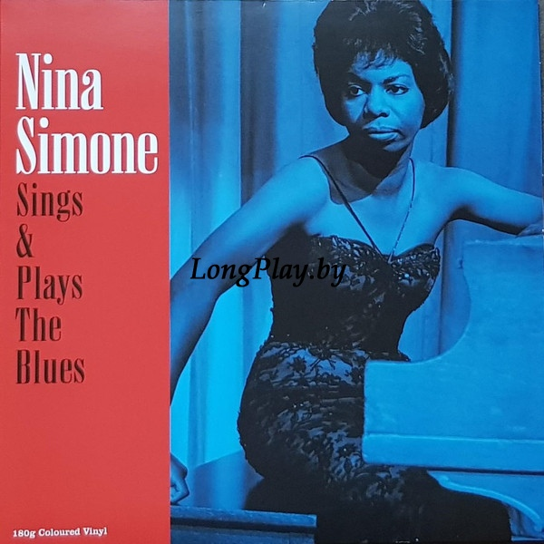 Nina Simone - Sings & Plays The Blues