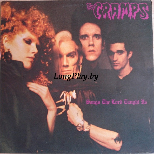 The Cramps ‎ - Songs The Lord Taught Us ++