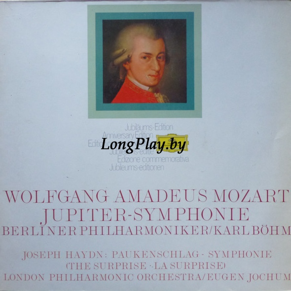 Wolfgang Amadeus Mozart, Berlin Philharmonic / Karl Böhm, Joseph Haydn, The London Philharmonic Orchestra / Eugen Jochum - Symphony Nr. 41 In C Major (Jupiter) / Symphony Nr. 94 In G Major (The Surprise)