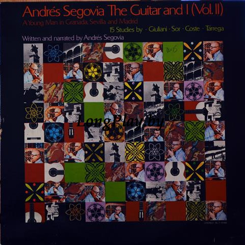 Andres Segovia - The Guitar And I (Vol. 2)