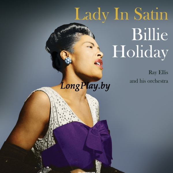 Billie Holiday ‎ - Lady In Satin ++
