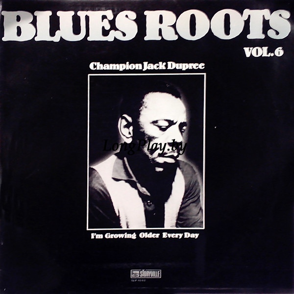 Champion Jack Dupree - I'm Growing Older Every Day