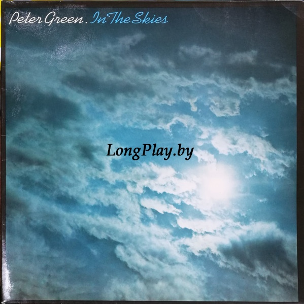 Peter Green  - In The Skies ++