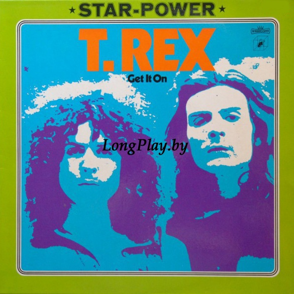 T. Rex ‎ - Electric Warrior = Get It On ++