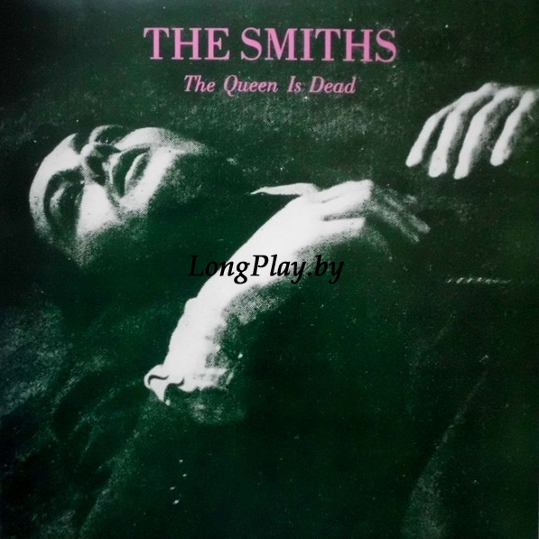 The Smiths ‎ - The Queen Is Dead +