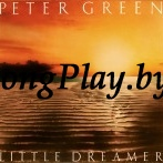 Peter Green  - Little Dreamer ++