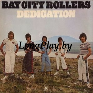 Bay City Rollers ‎ - Dedication