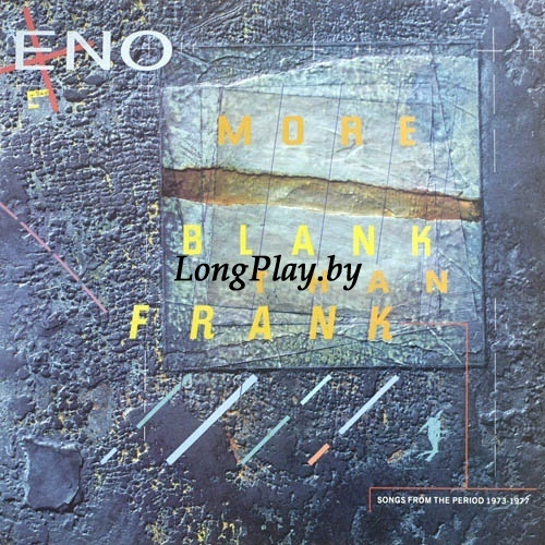 Brian Eno - More Blank Than Frank
