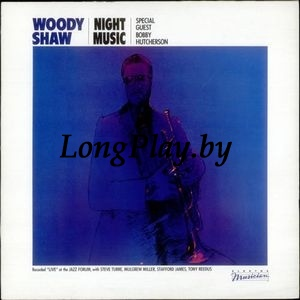 Woody Shaw - Night Music