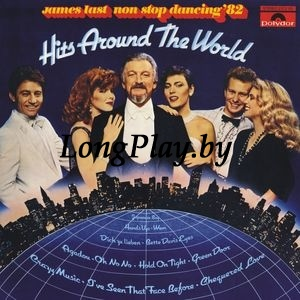 James Last - Non Stop Dancing '82 - Hits Around The World