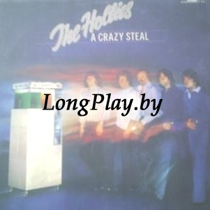 Hollies, The - A Crazy Steal