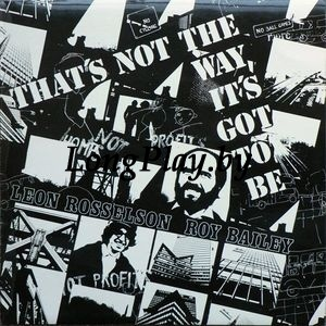 Leon Rosselson, Roy Bailey - That's Not The Way, It's Got To Be