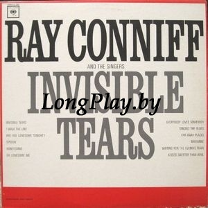 Ray Conniff And The Singers ‎ - Invisible Tears