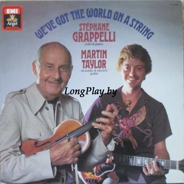 Stéphane Grappelli & Martin Taylor - We've Got The World On A String