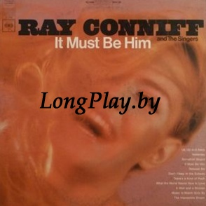 Ray Conniff And The Singers ‎ - It Must Be Him