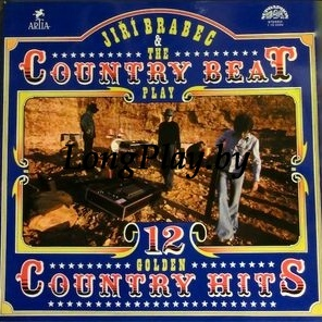 Jiří Brabec & The Country Beat - 12 Golden Country Hits