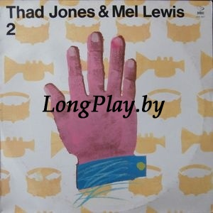 Thad Jones - Mel Lewis Orchestra - One More Time