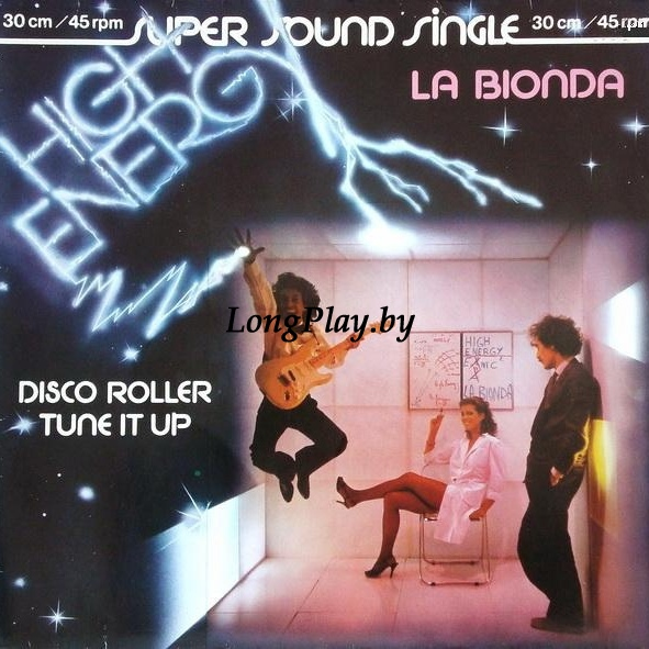 La Bionda - Disco Roller / Tune It Up