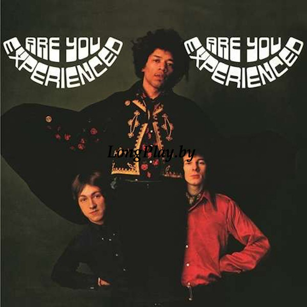 The Jimi Hendrix Experience ‎ - Are You Experienced